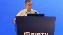 BIRTV2018邬贺铨:视频业务已占固网IP的80%